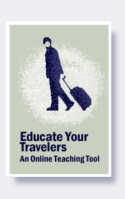 Educate Your Travelers